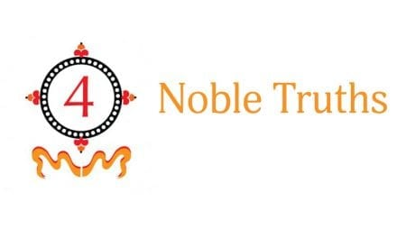 Cornerstone of Buddhism: The Four Noble Truths