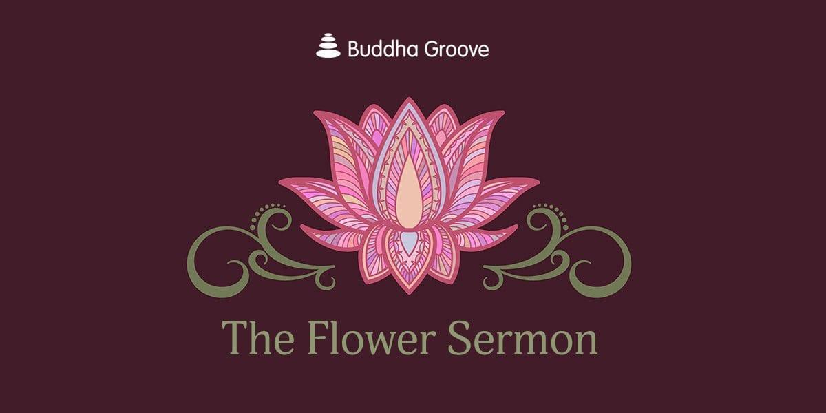 The Flower Sermon