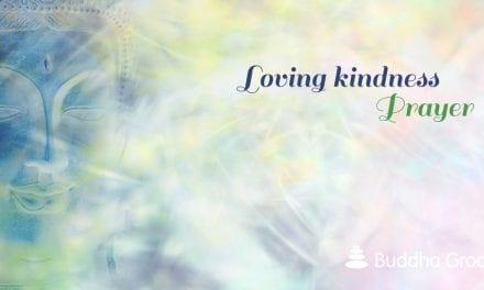 The Buddhist Metta (Lovingkindness) Prayer