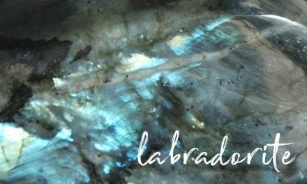 Labradorite: Intuition, Magic, and Change
