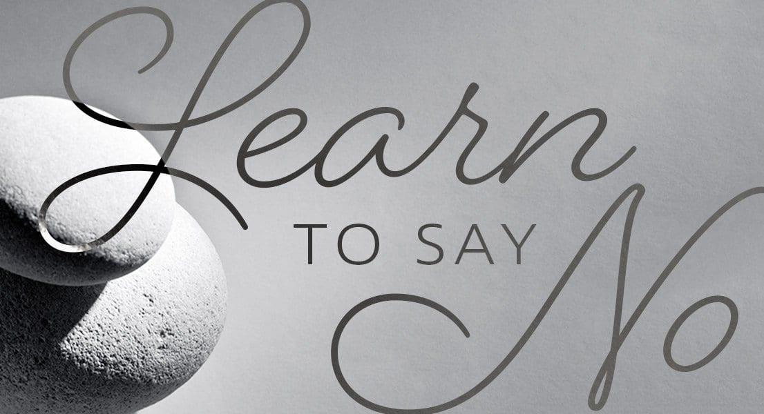 "6 Tips for Saying ""No"" with Love"