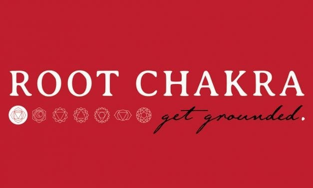 Root Chakra – Get Grounded
