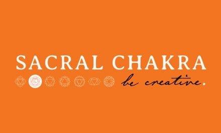 Sacral Chakra – Be Creative