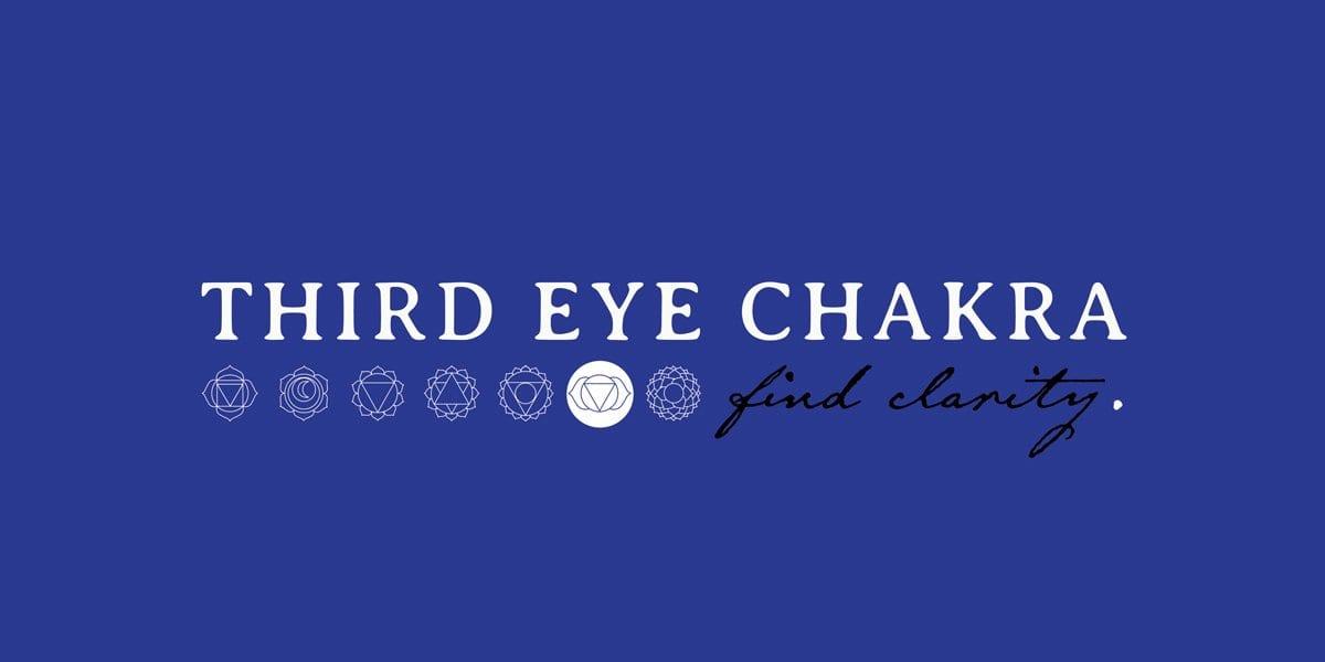 Third Eye Chakra – Find Clarity