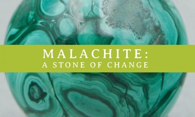 Malachite Gemstone: A Stone of Change