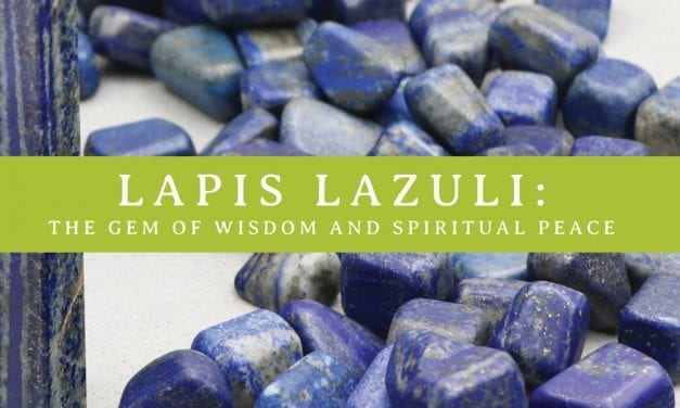 Lapis Lazuli: The Gem of Wisdom and Spiritual Peace